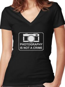 PHOTOGRAPHY IS NOT A CRIME - white ink for dark shirts Women's Fitted V-Neck T-Shirt