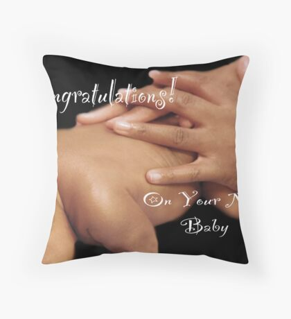 Congratulations On Your New Baby Throw Pillow