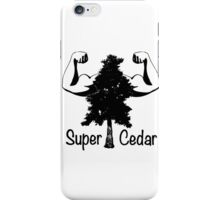 Super Cedar iPhone Case/Skin