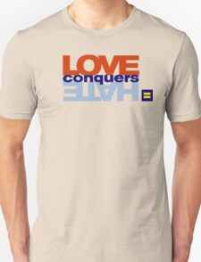 HRC Love Conquers Hate Unisex T-Shirt