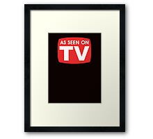 As seen on TV red sign Framed Print