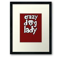 Crazy dog lady Framed Print
