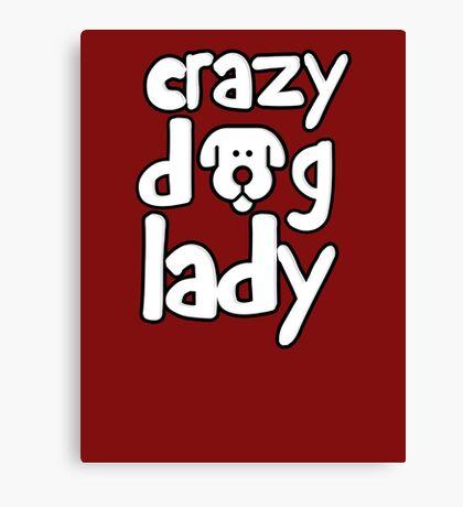 Crazy dog lady Canvas Print