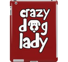 Crazy dog lady iPad Case/Skin