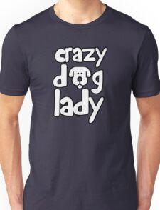 Crazy dog lady Unisex T-Shirt