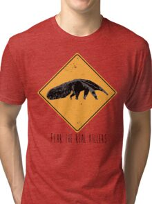 Fear the Real Killers - Anteater Tri-blend T-Shirt