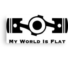 My World is Flat Canvas Print