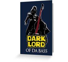 Dark Lord of Da Bass (Star Wars) Greeting Card