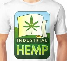 Grow More Hemp... Unisex T-Shirt