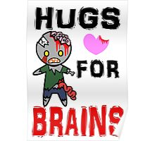 Hugs for Brains <3 Poster