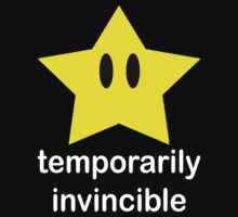 Temporarily Invincible by KillbotClothing