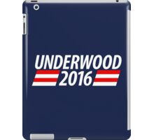 Underwood 2016 shirt campaign poster mug iPad Case/Skin
