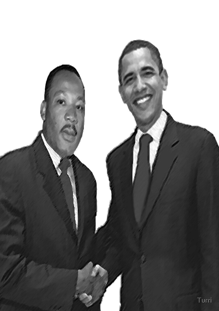 Dr Martin Luther King and Barack Obama by Turri