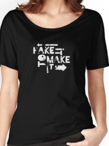 Fake it to Make it Women's Relaxed Fit T-Shirt