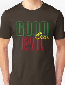 GOOD OVER EVIL T-Shirt
