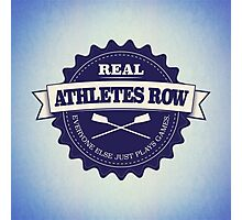 Real Athletes Row Photographic Print