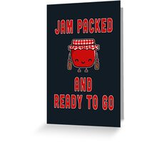 Jam Packed Greeting Card