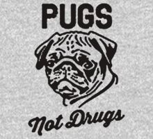 pug not drugs by revano33