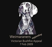 Weimaraners Supporting Bushfire Appeal. Unisex T-Shirt