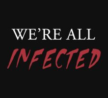 We're all infected by NamelessGhoul