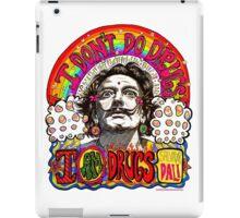 I don't do drugs, I am drugs. iPad Case/Skin