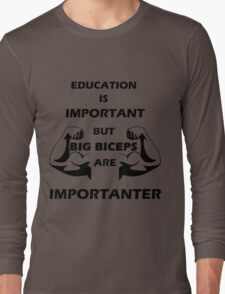 Big Biceps Long Sleeve T-Shirt