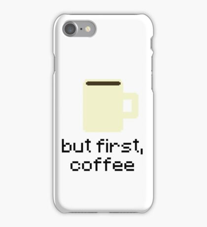 But First, Coffee 8-Bit Pixels Sticker - Hipster/Trendy Meme iPhone Case/Skin