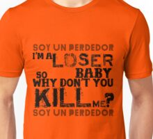 soy un perdedor (I'm a loser) Unisex T-Shirt