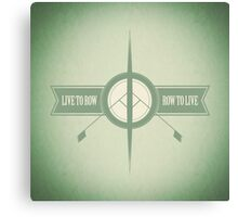 Live to Row - Row to Live Canvas Print
