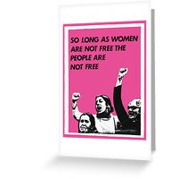 Feminist Freedom  Greeting Card