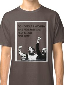 Feminist Freedom  Classic T-Shirt