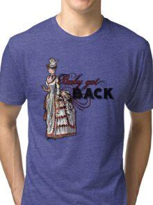 Baby Got Back Tri-blend T-Shirt