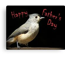 Happy Father's Day - Little Gray Bird Canvas Print