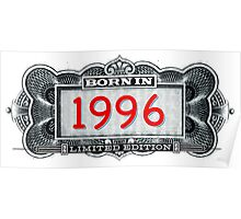 Born In 1996 - Limited Edition Poster