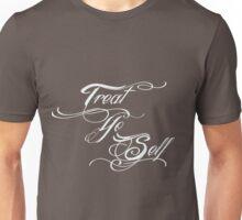 Treat Yo Self Pale Unisex T-Shirt