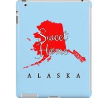 Alaska Sweet Home Alaska iPad Case/Skin