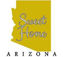 Arizona Sweet Home Arizona Photographic Print