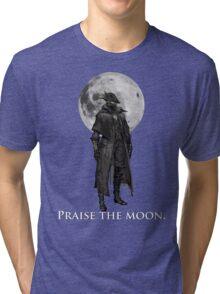 Praise The Moon Tri-blend T-Shirt