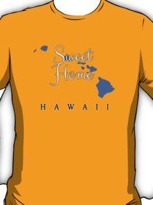 Hawaii Sweet Home Hawaii T-Shirt