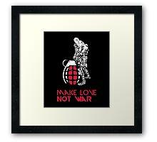 Make Love Not War with Grenade Framed Print