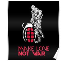 Make Love Not War with Grenade Poster