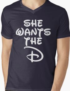 She Wants The D white Mens V-Neck T-Shirt