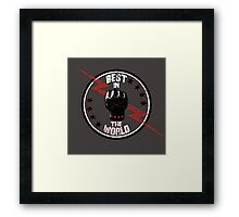 Best In The World Framed Print