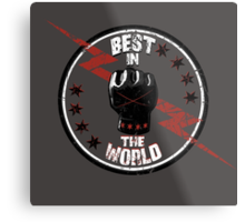 Best In The World Metal Print