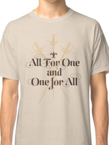 The Three Musketeers Motto Classic T-Shirt