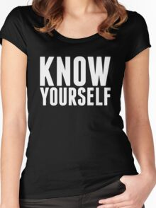 Know Yourself Women's Fitted Scoop T-Shirt