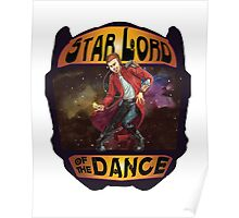 Star Lord of the Dance Poster