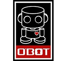 O'bot Spread Love 1.0 Photographic Print