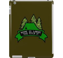 Home is where you pitch it. iPad Case/Skin