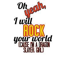 NSP: Dragon Slayer Photographic Print